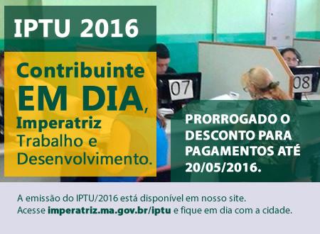 A emissão do IPTU/2016 está disponível em nosso site.  Acesse imperatriz.ma.gov.br/iptu e fique em dia com a cidade.